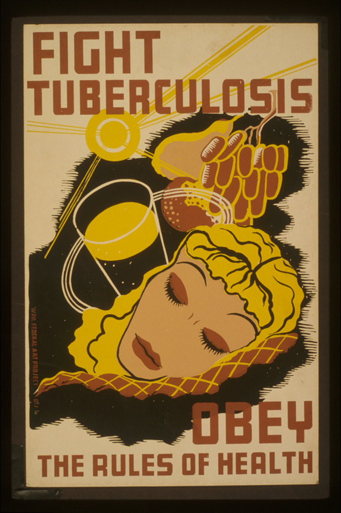 "WPA Poster reads ""Fight Tuberculosis; Obey the Rules of Health"""